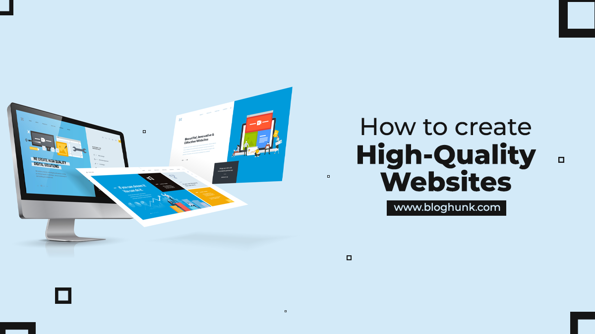 How to create high-quality Websites 7