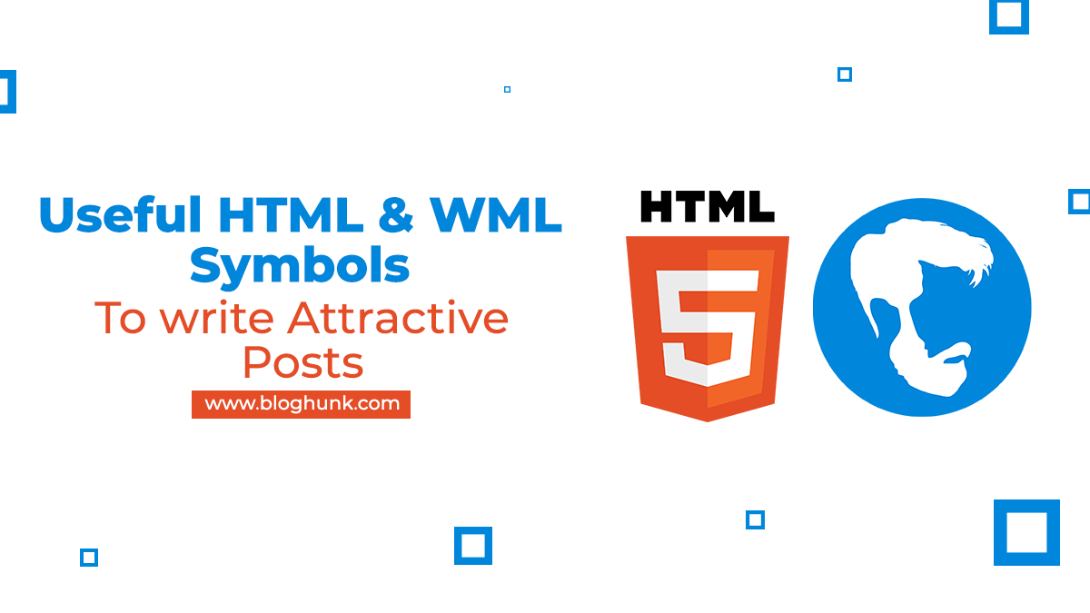 Useful HTML & WML Symbols To write Attractive Posts 1